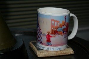 My favored souvenir these days is a patriotic mug from wonderful Woodward Oklahoma.